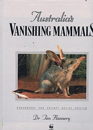 Australia's Vanishing Mammals: Endangered and Extinct Native Species