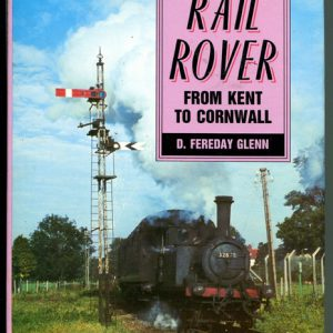 Rail Rover: From Kent to Cornwall