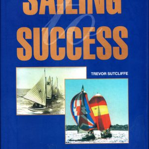 SAILING SUCCESS: Fremantle's Yachting Heritage and The History of Fremantle Sailing Club