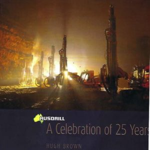 AUSDRILL: A Celebration Of 25 Years