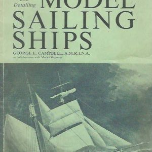 Building and Detailing Model Sailing Ships